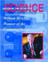 William Hewlett: Pioneer of the Computer Age
