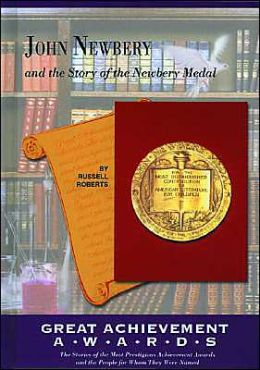 John Newbery and the Story of the Newbery Medal