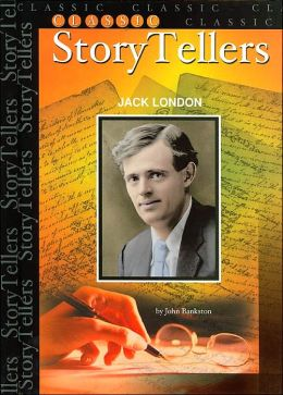 Jack London (Classical Story Tellers Series)
