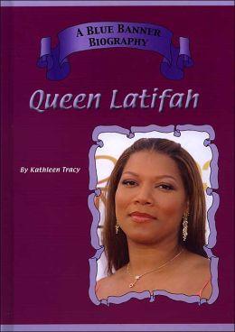 Queen Latifah (Blue Banner Biography Series)