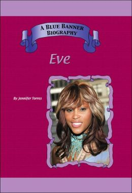 Eve (A Blue Banner Biography)
