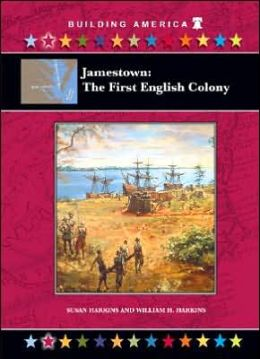 Jamestown: The First Colony
