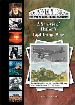 Blitzrieg! Hitler's Lightning War