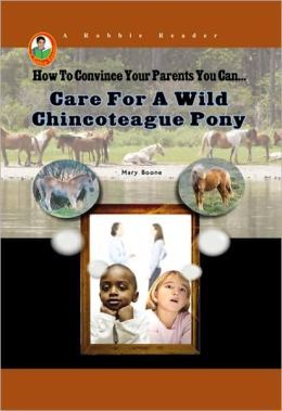 Care for a Wild Chincoteague Pony