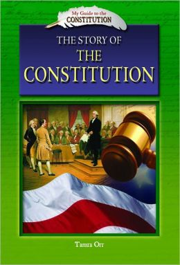 The Story of the Constitution