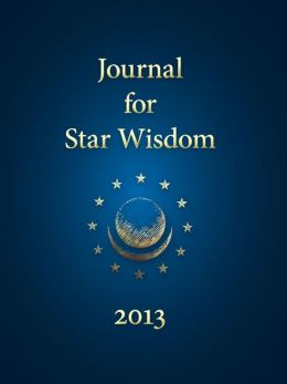 Journal for Star Wisdom 2013