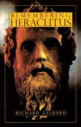 Remembering Heraclitus