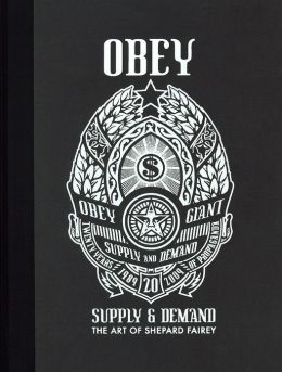 Supply & Demand: The Art of Shepard Fairey