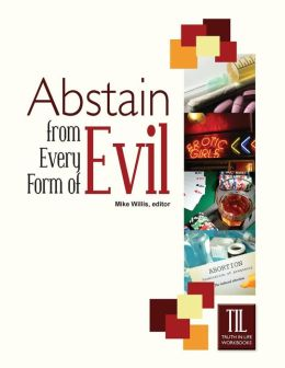 Abstain from Every Form of Evil