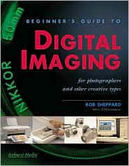 Beginner's Guide to Digital Imaging