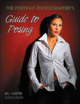 Portrait Photographers Guide to Posing