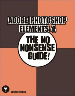 Getting Started with Adobe PhotoShop Elements (Digital Quick Guide Series)