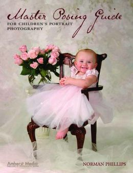 Master Posing Guide for Children's Portrait Photographers