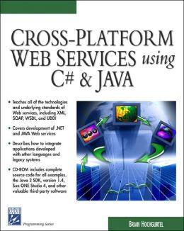 Cross-Platform Web Services Using C# and Java