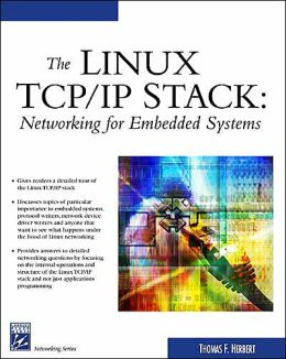 Linux TCP/IP Stack: Networking for Embedded Systems