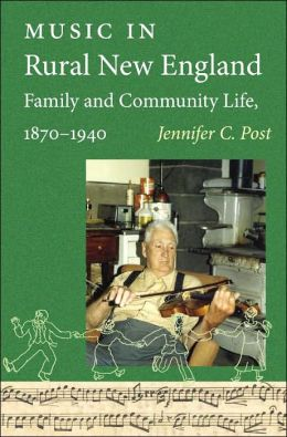 Music in Rural New England Family and Community Life, 1870-1940