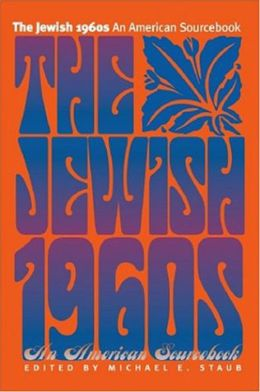 The Jewish 1960s: An American Sourcebook