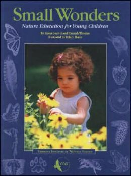 Small Wonders: Nature Education for Young Children