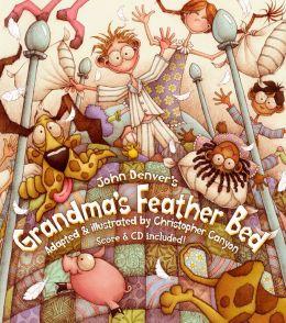 Grandma's Feather Bed (John Denver & Kids Book Series)