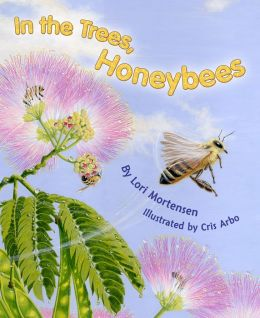 In The Trees, Honeybees!