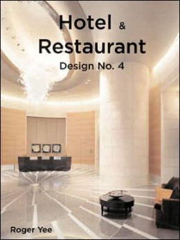 Hotel & Restaurant Design No. 4