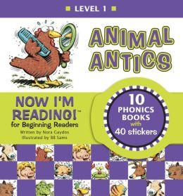 Now I'm Reading!: Animal Antics - Level 1