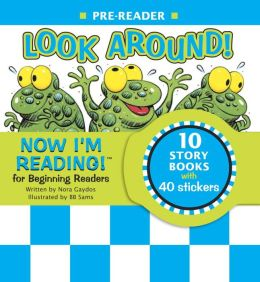 Now I'm Reading!: Look Around! - Pre Reader