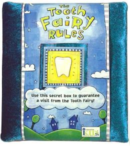 The Tooth Fairy Rules