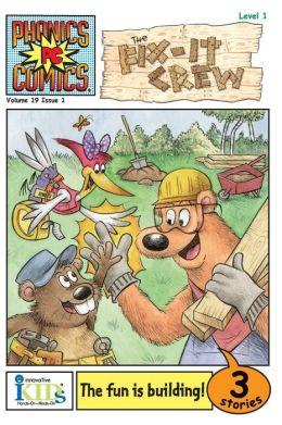 The Fix-It Crew (Phonics Comics: Level 1 Series)