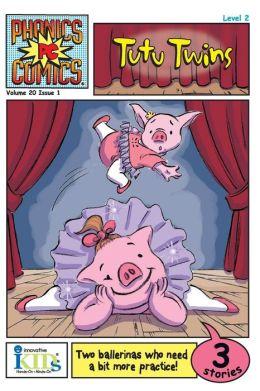 Tutu Twins (Phonics Comics: Level 2 Series)
