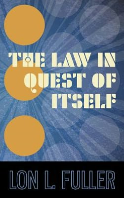The Law in Quest of Itself. 1966