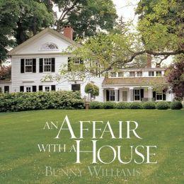 Affair with a House: Creating a Comfortable Country Home