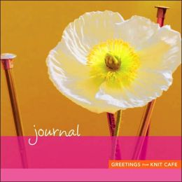 Greetings from Knit Cafe: Journal