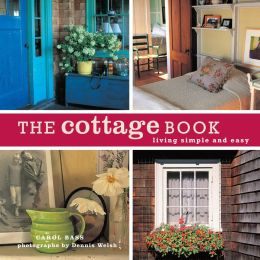 Cottage Book: Living Simple and Easy