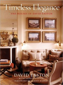 Timeless Elegance: The Houses of David Easton