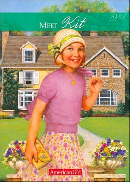 Meet Kit: An American Girl (American Girls Collection Series: Kit #1)