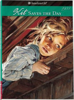 Kit Saves the Day: A Summer Story (American Girls Collection Series: Kit #5)