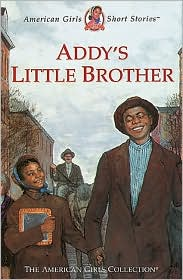 Addy's Little Brother (American Girls Collection Series: Addy #8)