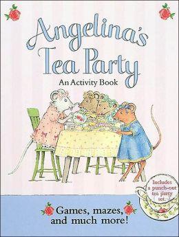 Angelina's Tea Party: An Activity Book