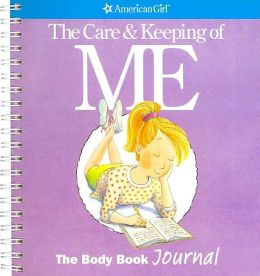 The Care and Keeping of You: The Body Book Journal