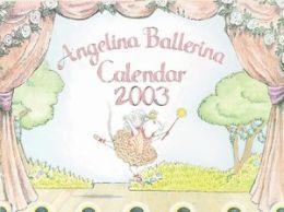 Angelina Ballerina Calendar (2003)