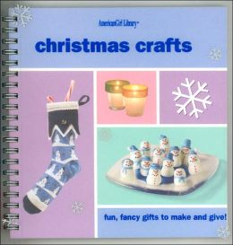 Christmas Crafts (American Girl Library Series)