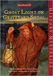 Ghost Light on Graveyard Shoal (American Girl History Mysteries Series #21)