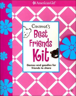 Coconut's Best Friends Kit: Games and Goodies for Friends to Share (Coconut Series)