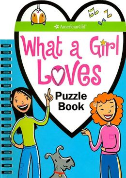 What a Girl Loves Puzzle Book (American Girl Library Series)