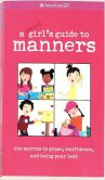 Book Cover Image. Title: A Smart Girl's Guide to Manners, Author: Nancy Holyoke