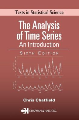 The Analysis of Time Series: An Introduction, Sixth Edition