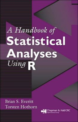 A Handbook of Statistical Analyses Using R