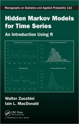 Hidden Markov Models for Time Series: A Practical Introduction using R