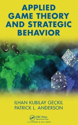 Applied Game Theory and Strategic Behavior